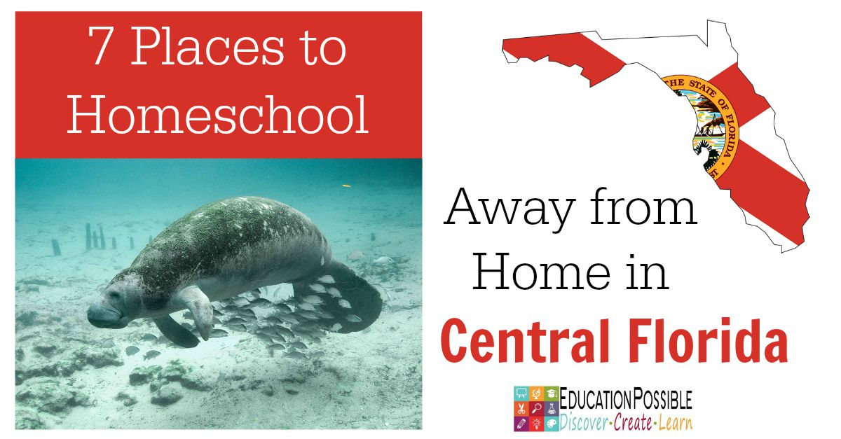 7 Places to Homeschool Away from Home in Central Florida - Education Possible