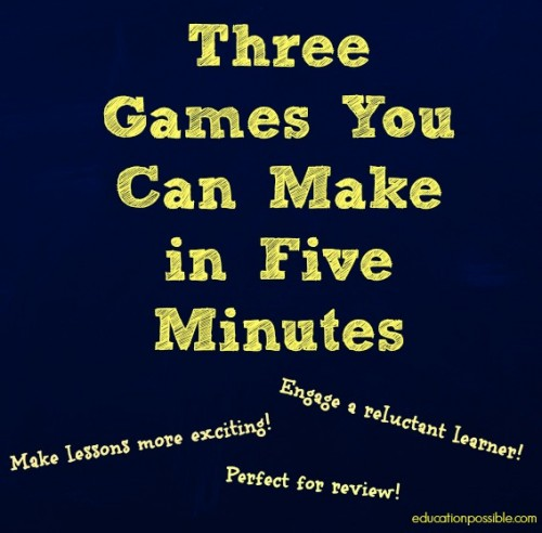 three games you can make in five minutes EducationPossible
