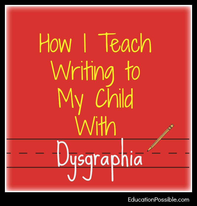 how i teach writing to my child with dysgraphia. Black Bedroom Furniture Sets. Home Design Ideas