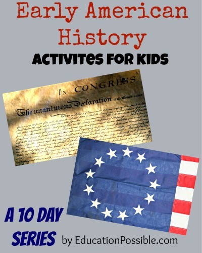 early american history activities for kids a 10 day series Education Possible