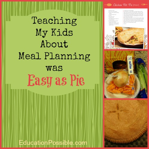 """Teaching My Kids About Meal Planning Was """"Easy as Pie"""""""
