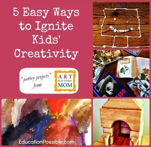 5 Easy Ways to Ignite Kids' Creativity