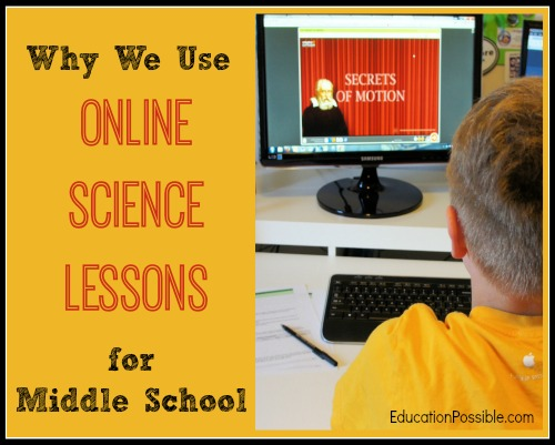 Why We Use Online Science Lessons for Middle School