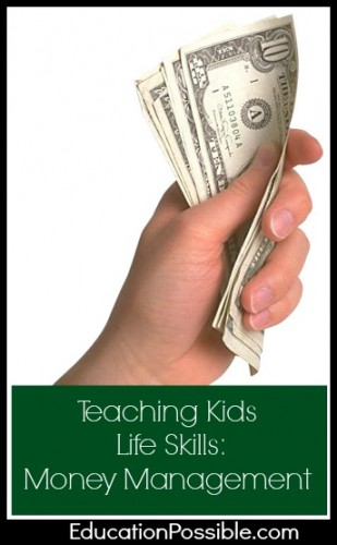Teaching Kids Life Skills: Money Mangement
