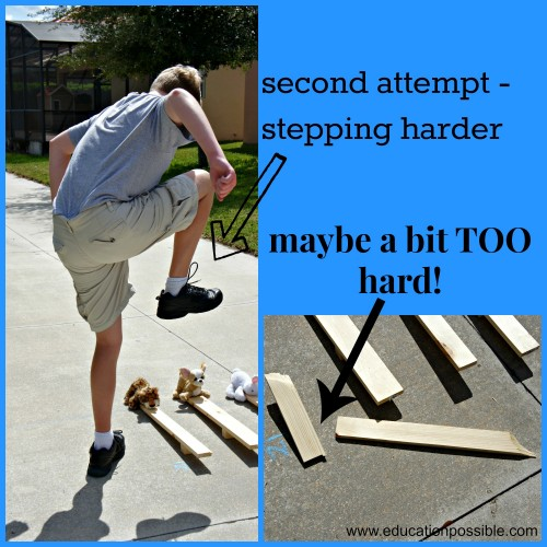 second attempt stepping harder on catapult Education Possible
