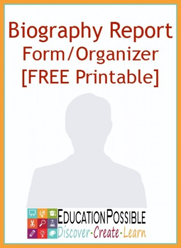 Biography Report Form/Organizer FREE Printable