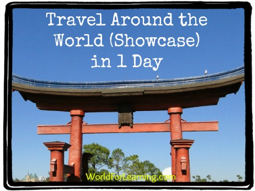 Travel Around the World Showcase in 1 Day