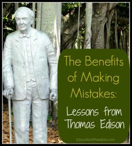 The Benefits of Making Mistakes: Lessons from Thomas Edison