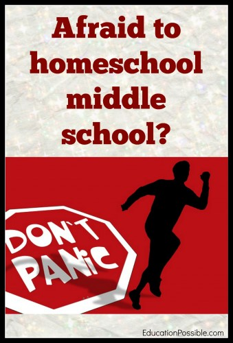 I Can't Homeschool Because My Kids are in Middle School Education Possible