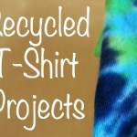 Recycled T-Shirt Projects for Kids