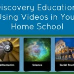 Discovery Education: Using Videos in Your Home School