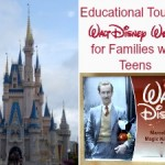 Educational Tours at Walt Disney World for Families with Teens