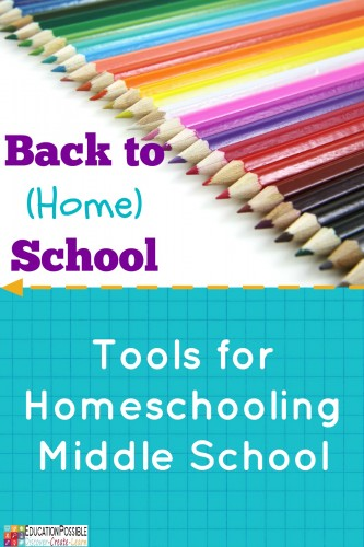 Back to (home) School - Favorite Tools for Homeschooling Middle School @Education Possible