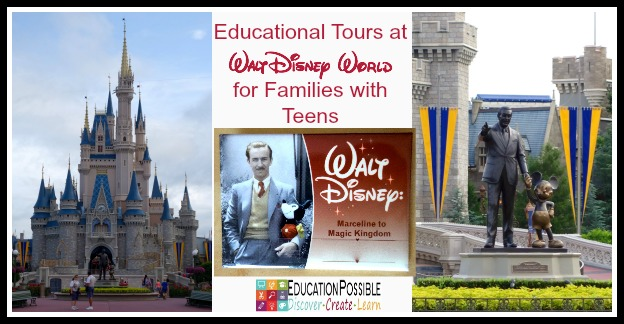 Educational Tours at Walt Disney World for Families with Teens - Education πossible