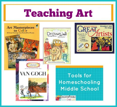 Tools for Homeschooling Middle School: Teaching Art Education Possible