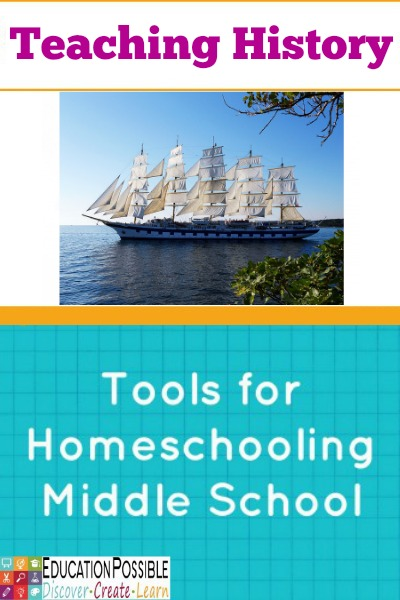 Tools for Homeschooling Middle School: Teaching History