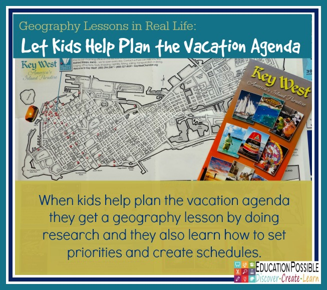 Geograph in Real Life: Let Kids Help Plan the Vacation Agenda - Education Possible