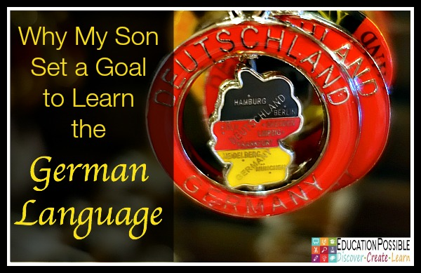Why My Son Set a Goal to Learn a Foreign Language - Education Possible