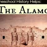 Homeschool History Helps: The Alamo