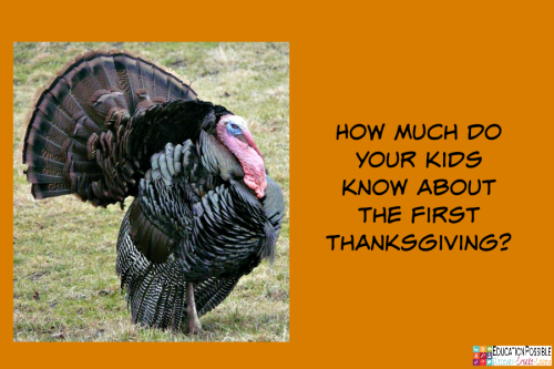 The First Thanksgiving: Myth or Fact. We all know the story, right? Or do we? Have your teens dig into American History this Thanksgiving to discover the real story of the First Thanksgiving. @Education Possible
