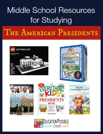 Middle School Resources for Studying the American Presidents - Education Possible