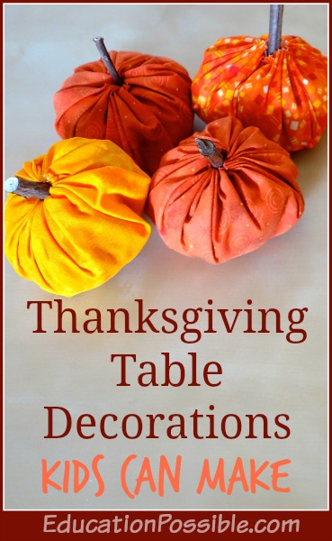 Thanksgiving table decorations kids can make