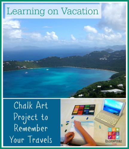 Learning on Vacation Chalk art project to remember your travels - Education Possible
