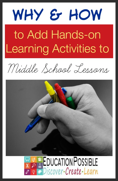 Why & How to Add Hands-on Activities to Middle School Lessons - Education Possible
