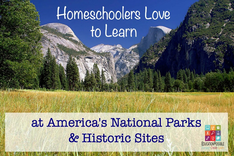 Homeschoolers Love to Learn at National Parks - Education Possible