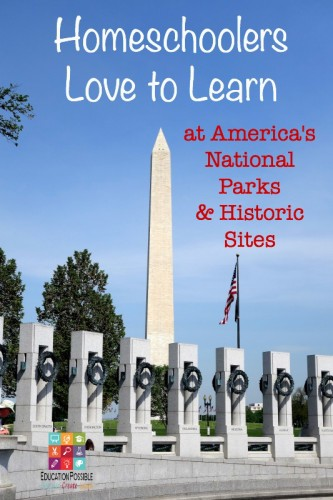 Homeschoolers Love to Learn at America's Historic Sites - Education Possible