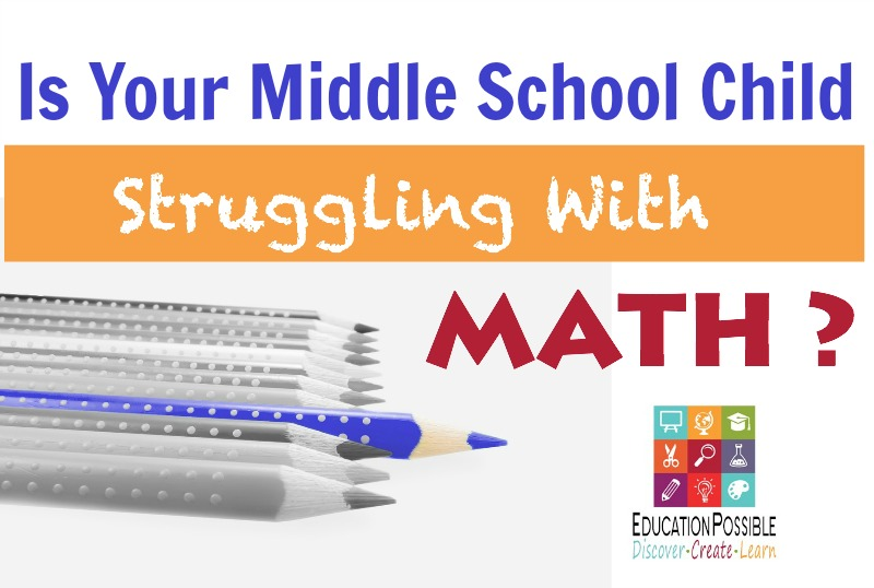 Is Your Middle School Child Struggling With Math - Education Possible