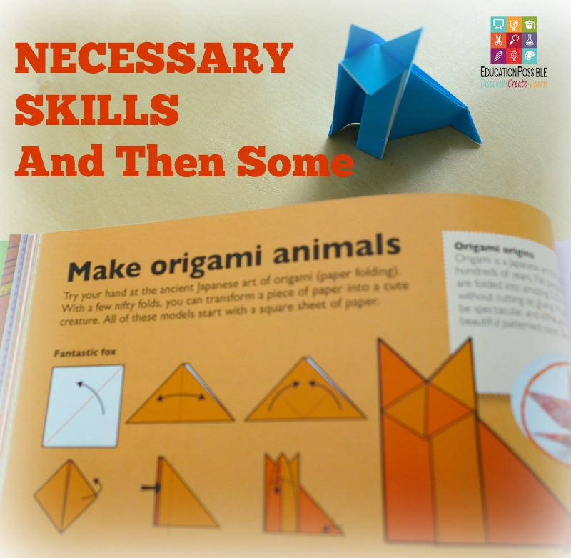 Necessary Skills - Make Origami Animals - Education Possible