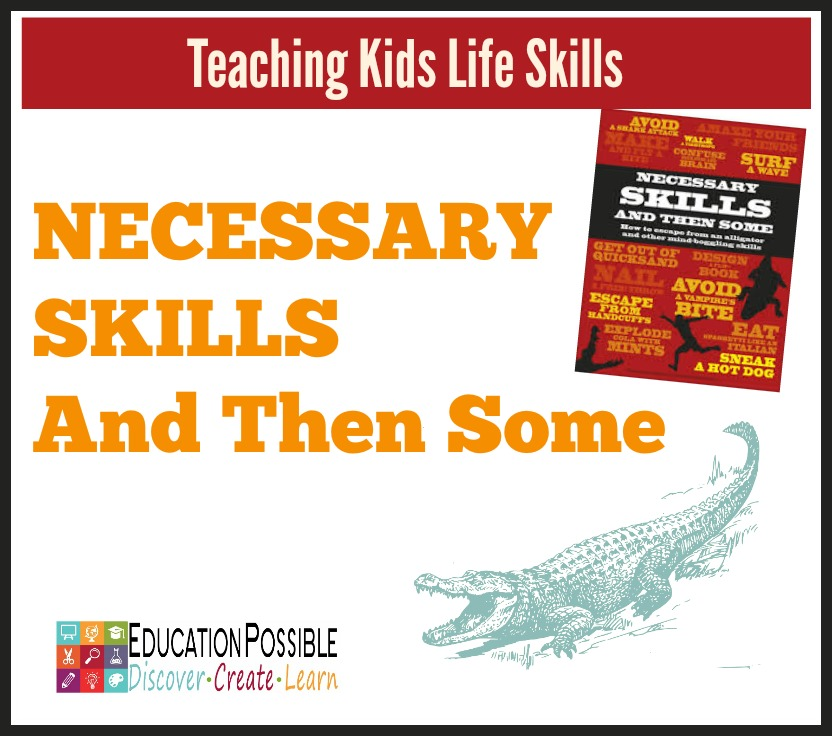 Teaching Kids Life Skills: Necessary Skills and Then Some… Education Possible