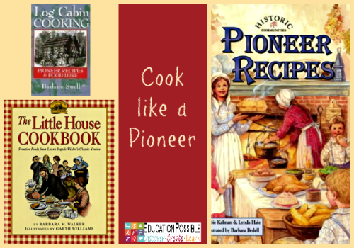 6 Pioneer Recipes to Make with Your Teen @Education Possible