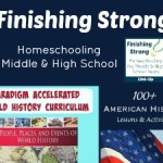 Finishing Strong ~ Homeschooling the Middle & High School Years #46