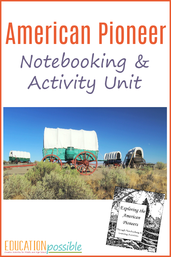 American Pioneer Notebooking and Activity Unit