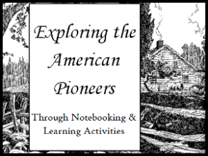 FREE American Pioneer Notebooking Unit for Middle School