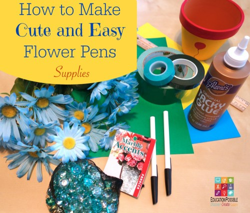 How to Make Flower Pens - Supplies - Education Possible