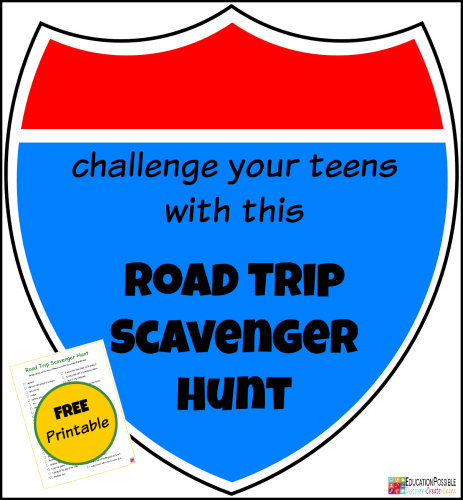Challenge your Teens with a Road Trip Scavenger Hunt FREE Printable @Education Possible  For parents of teens, it's sometimes difficult to find fun, non-electronic things to do in the car because a lot of road trip games are geared toward younger children.That's why we created this That's why we created this Road Trip Scavenger Hunt with older kids in mind. It includes 50 things to search for that will challenge your middle school student.