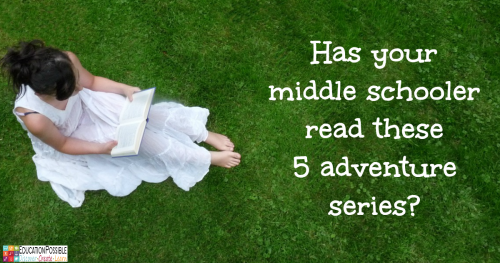 Fantastic Adventures Await Young Teens in these 5 Books @Education Possible