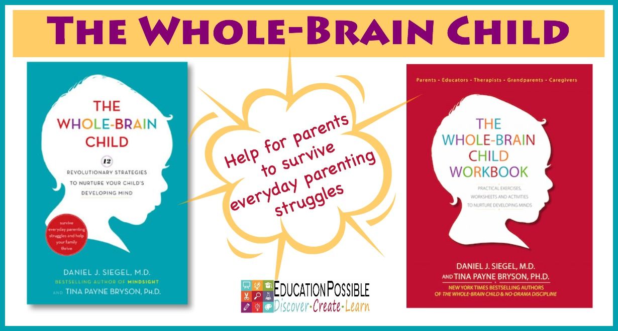 The Whole-Brain Child - Education Possible