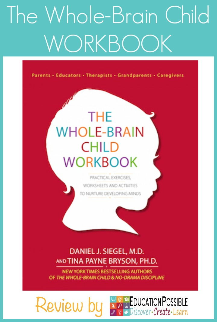 The Whole-Brain Child Workbook REVIEW - Education Possible