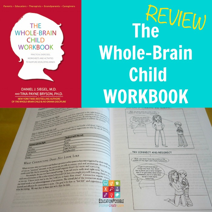The Whole-Brain Child Workbook - REVIEW - Education Possible