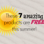 These 7 Amazing Products are FREE this Summer!