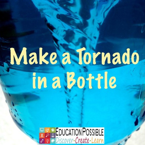 Geography Activities: Make a Tornado in a Bottle - Education Possible