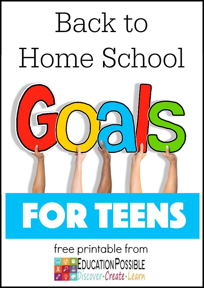 Back to Home School Goals for Teens - Education Possible