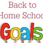 A Back to Home School Goals Page for Teens [FREE Printable]