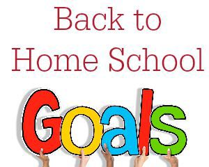 A Back to Home School Goals Page for Tween & Teens