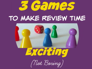 3 Games to Make Review Time Exciting (not Boring)