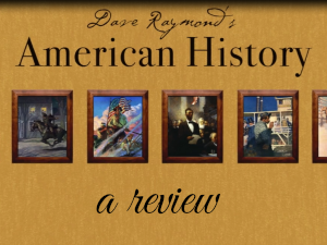 American History by Dave Raymond Review – Compass Classroom